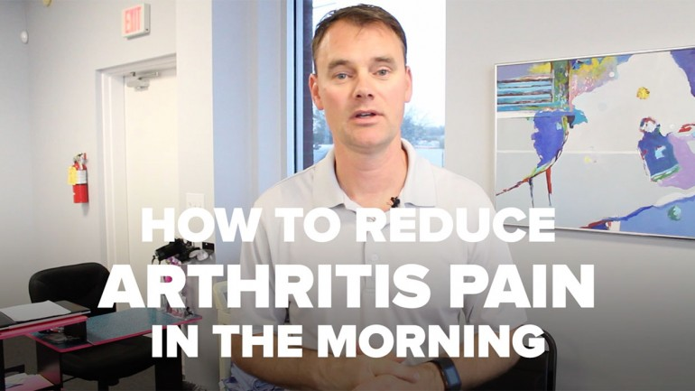 How To Reduce Arthritis Pain In The Morning