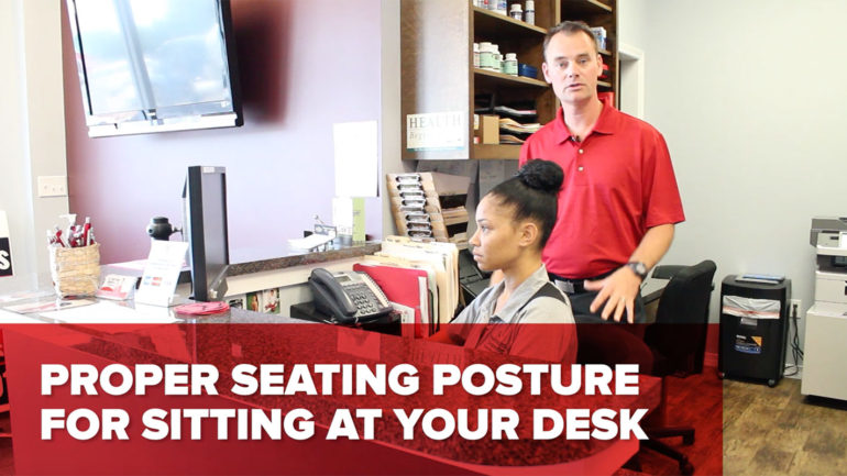 Proper Seating Posture When Working At Your Desk All Day